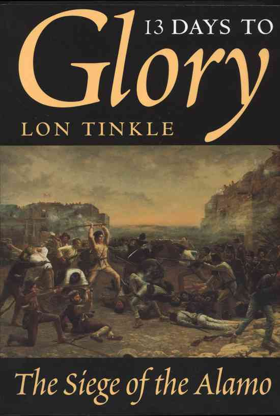 13 Days to Glory By Tinkle, Lon