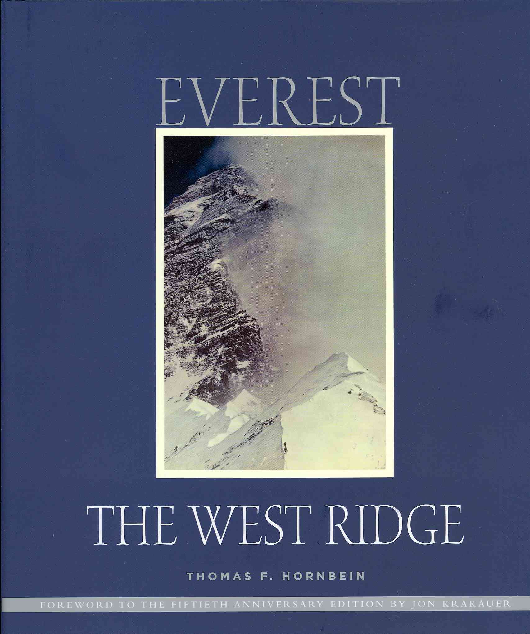 Everest the West Ridge By Hornbein, Thomas/ Krakauer, Jon (FRW)